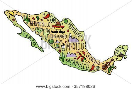 Colored Hand Drawn Doodle Mexico Map. Mexican City Names Lettering And Cartoon Landmarks,