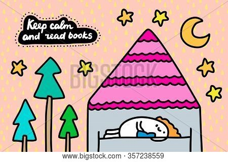 Keep Calm And Read Books Hand Drawn Vector Illustration In Cartoon Comic Style Man Home In Quarantin