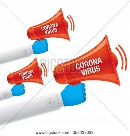 Corona Virus Alert Poster. Doctors Hands Holding Red Bullhorns With Coronavirus Sign. Medical Vector