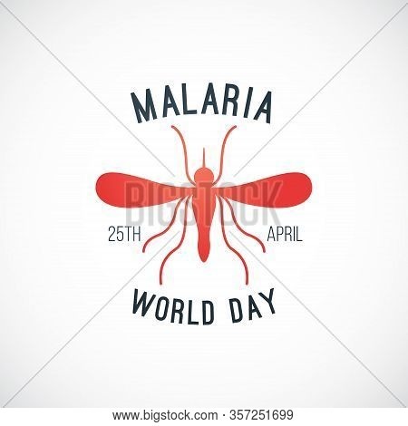 World Malaria Day Vector Banner. Insect Virus Icon. Stop Malaria, Zika Or Dengue No Mosquito Bite An