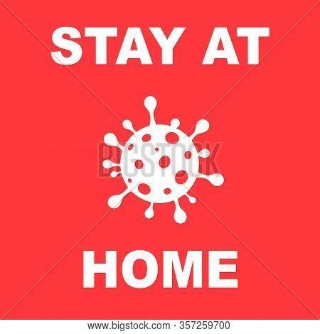 Stay Home Quarantine Coronavirus Epidemic Illustration For Social Media, Stay Home Save Lives Hashta