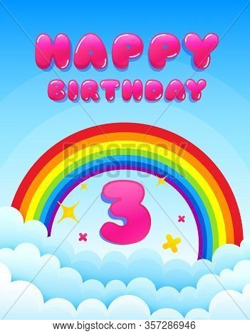 3 Years Happy Birthday. Banner With Rainbow And Clouds. Three Years Anniversary Celebrating Icon. Co