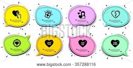 Broken Heart, Ask Me And Valentine Target Signs. Chat Bubbles With Quotes. Hold Heart, Love And Love