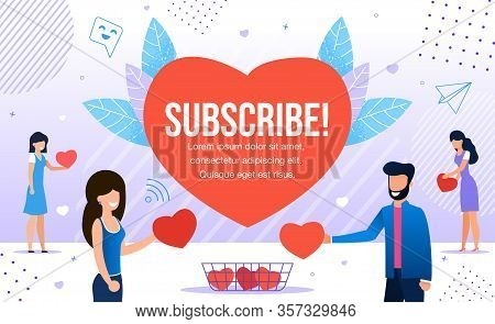 Subscribe Promotion In Red Heart For New Followers. Happy Friendly Smiling Man And Woman People Char
