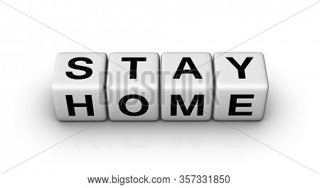Stay Home sign. 3D illustration on white background.