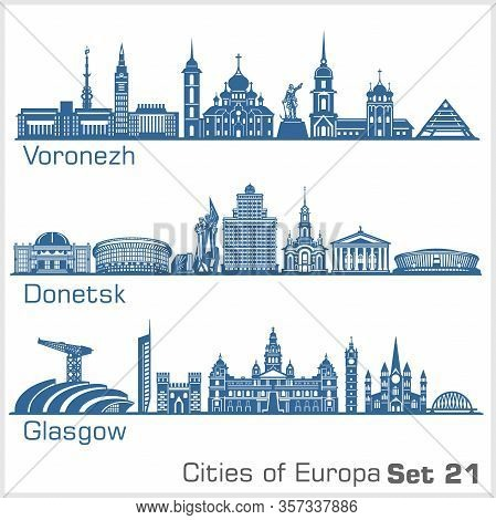 City In Europe - Voronezh, Donetsk, Glasgow. Detailed Architecture.