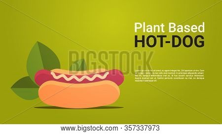 Plant Based Beyond Meat Hot Dog Healthy Lifestyle Vegetarian Food Concept Horizontal Copy Space Vect