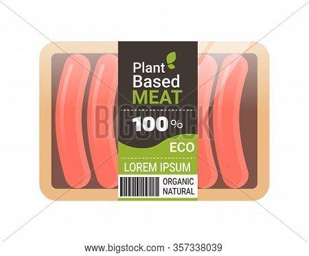 Plant Based Vegetarian Sausages In Packaging Beyond Meat Organic Natural Vegan Food Concept Horizont
