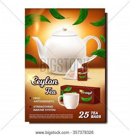 Ceylon Tea Creative Advertising Poster Vector. Teapot, Tea Bag, Cup, Package And Plant Green Leaves.