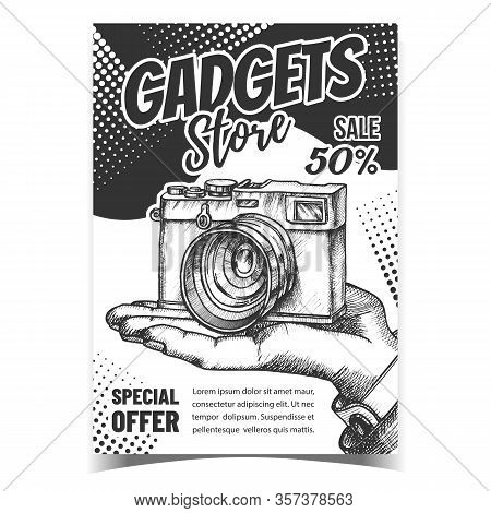 Gadgets Store Creative Advertising Banner Vector. Hand Holding Ancient Photo Camera, Gadgets Special