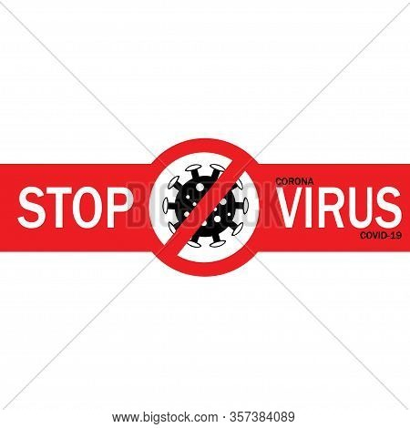 Corona Virus Banner, Poster. 2019-ncov. Corona Virus In Wuhan, China, Global Spread, And Concept Of