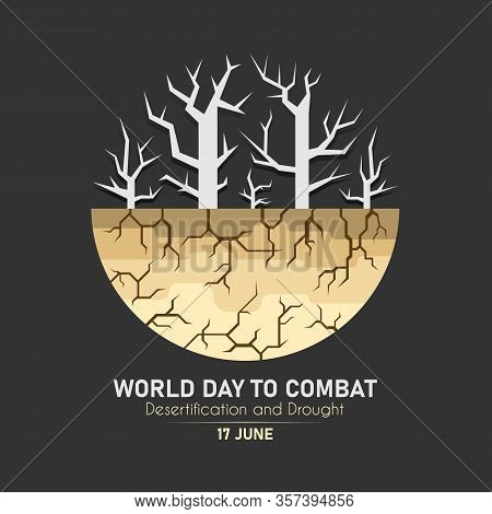 World Day Combat Desertification And Drought Banner With Dry Trees And Dry Soil Circle Sign Vector D
