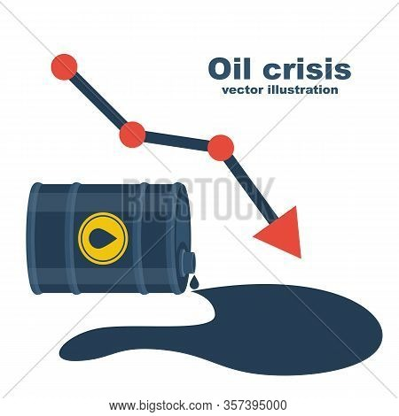World Oil Crisis. Barrel Of Gasoline And Spilled Oil As A Symbol Of Falling Value. Price Falling Con