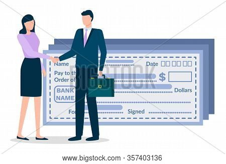 Businessman And Businesswoman Doing Handshaking About Deal. Man And Woman Stand Near Paychecks. Meet