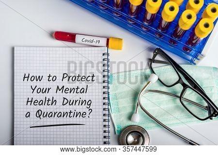 How To Protect Mental Health During A Quarantine Of Coronavirus Covid-19 Disiase