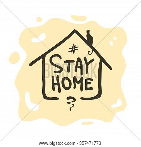 Stay At Home Awareness Social Media Campaign And Coronavirus Prevention Poster Design . Stay At Home