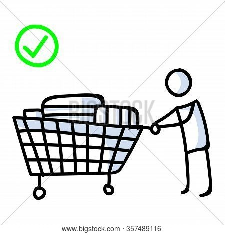 Dont Panic Buy And Stockpile. Corona Virus Covid 19 Stickman Shopping Cart Infographic. Right And Co