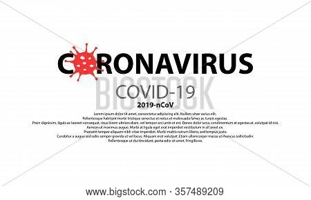 Coronavirus Text Template Covid-19. Virus Ncov Infections Epidemic Banner Isolated On White Backgrou