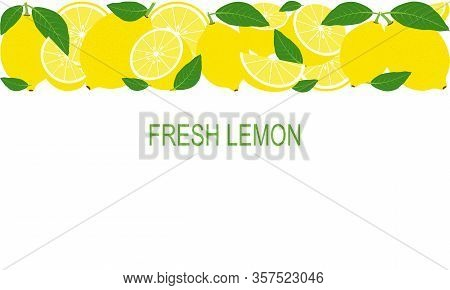 Vector Fresh Lemons Template Suitable For Banners, Magazines, Websites, Restaurants And Menus. Healt
