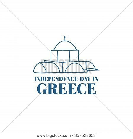 Greek Independence Day Poster And Banner. National Freedom Holiday. Vector Illustration.