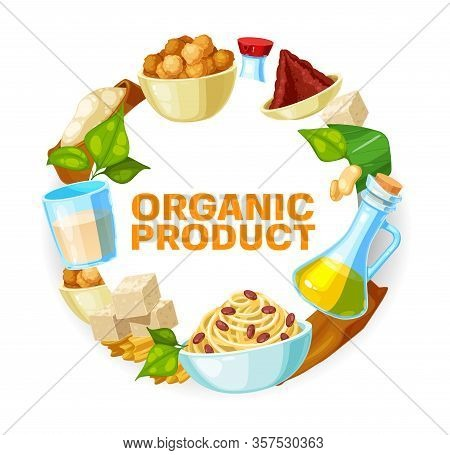 Soy Bean Food Vector Design Of Soya Legumes Products. Soybean Milk, Oil And Sauce Bottles, Tofu And