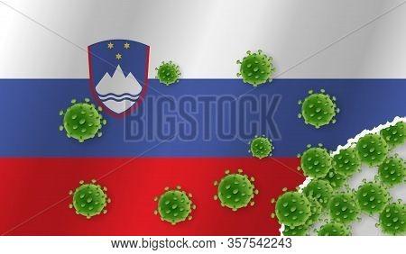 Flag Of Slovenia With Outbreak Virus. Epidemic Or Pandemic Coronavirus, Sars, Mers, Influenza...