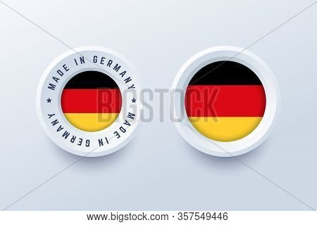 Made In Germany Round Label, Badge, Button, Sticker With German National Flag. Vector Illustration I
