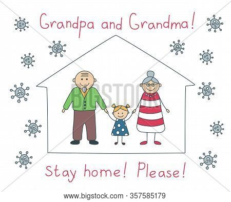 Grandma And Grandpa Stay Home Please During The Coronavirus Quarantine. Grandparents Staying At Home