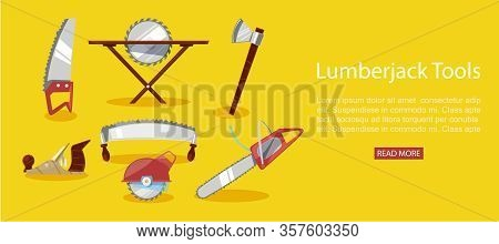 Timber Industry Vector Illustration Of Lumberjack Tools, Chainsaw And Axe, Petrol Chain Saw Web Bann