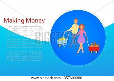 Making Money Smart Lady With Truck Of Money Bags And Business Man With Golden Coins Profit Cartoon V