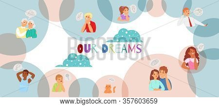 Our Dreams, Relaxed Young And Old People And Children Relaxing On Clouds And Dreaming About House, B