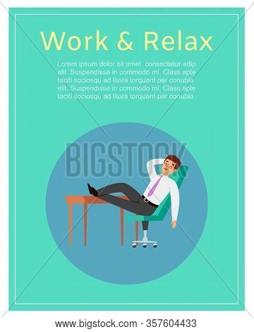 Work And Relax With Young Caucasian Businessman In Office Relaxing Behind Table Cartoon Vector Illus