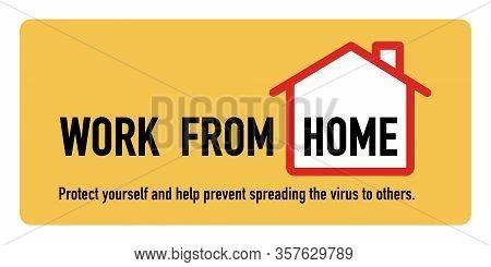 Work From Home Signage Vector Design Concept. Stop Covid-19 Coronavirus Novel Coronavirus (2019-ncov