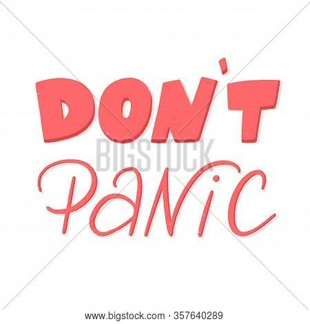 Dont Panic Lettering With Grange Texture, Dont Panic Concept, Vector Sign