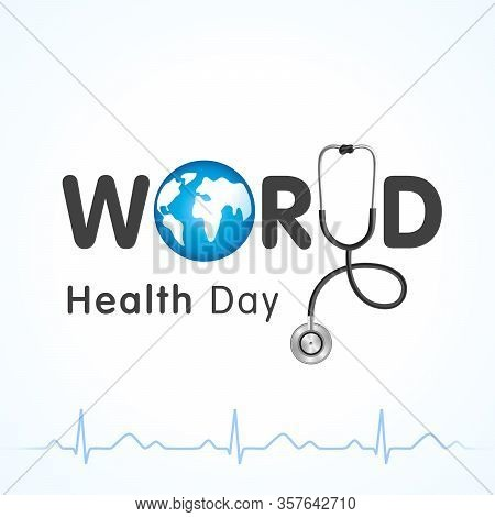 World Health Day Lettering And Heartbeat Design Banner. Globe In Text And Normal Cardiogram As A Con