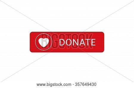Voluntary And Donation Concept. Donate Button Icon. Red Button With White Heart Symbol