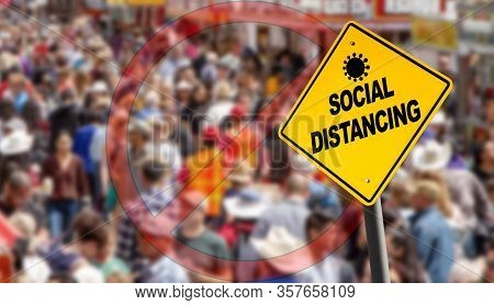 Social Distancing Warning Sign With Prohibition Symbol Over A Packed Crowd. Concept Of Staying Physi