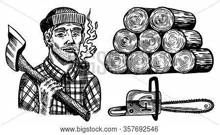 Lumberjack With Axe. Woodsman Character And Work Tools Set. Downed Logs, Saw Or Chainsaw. Hand Drawn