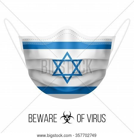 Medical Mask With National Flag Of Israel As Icon On White. Protective Mask Virus And Flu. Surgery C
