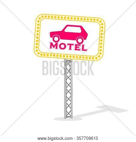 Retro American Motel Roadsign. Light Bulbs On The Outer Frame.
