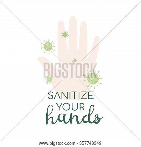 Hand Sanitize Illustration Isolated. Hand And Viruses Bacteria, Flu, Coronavirus Covid-19. Vector Il