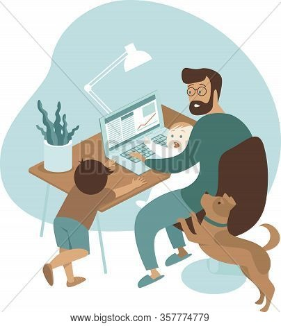 Busy Father Working From Home With Kids And Pet. Stay At Home And Social Distancing To Avoid Virus P