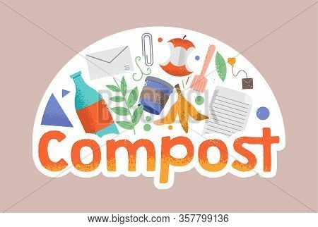 Cartoon Doodle Style Illustration In Hipster Style With Different Wastes Around. Compost, Zero Waste