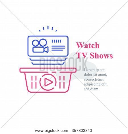 Watch Online Video, Tv Shows Subscription, Film Series, Films Package, Unlimited Access, Vector Line