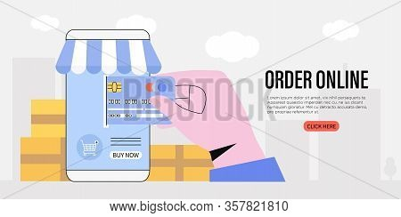 Order Online In A Store Or Shop Banner, Flyer Or Landing Page. Hand Holding Credit Card And Buying G