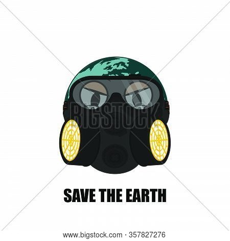 Save The Earth With The Earth Using A Respirator, Vector Illustration, Template Design