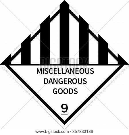 Miscellaneous Dangerous Goods Sign. Placards Class 9. Perfect For Transport Vehicles, Backgrounds, B