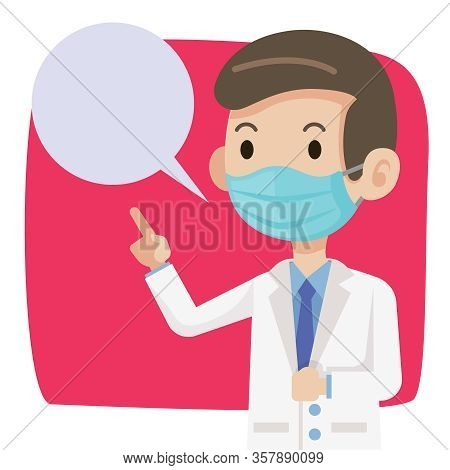 Doctor Wearing Protective Surgical Mask For Protect Against Virus Covid-19. Doctor Advises Public To