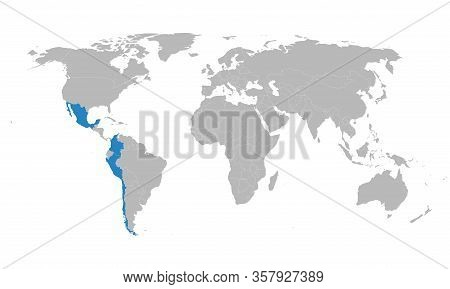 Pacific Alliance Countries Highlighted On World Map. Latin American Trade Bloc. Business, Political,