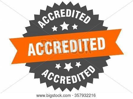 Accredited Sign. Accredited Orange-black Circular Band Label